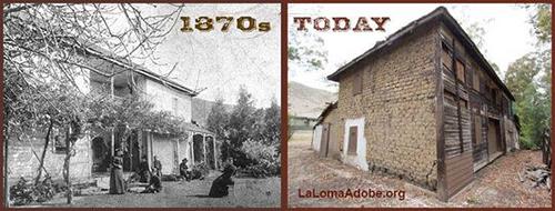 La Loma Adobe in 1970 and today
